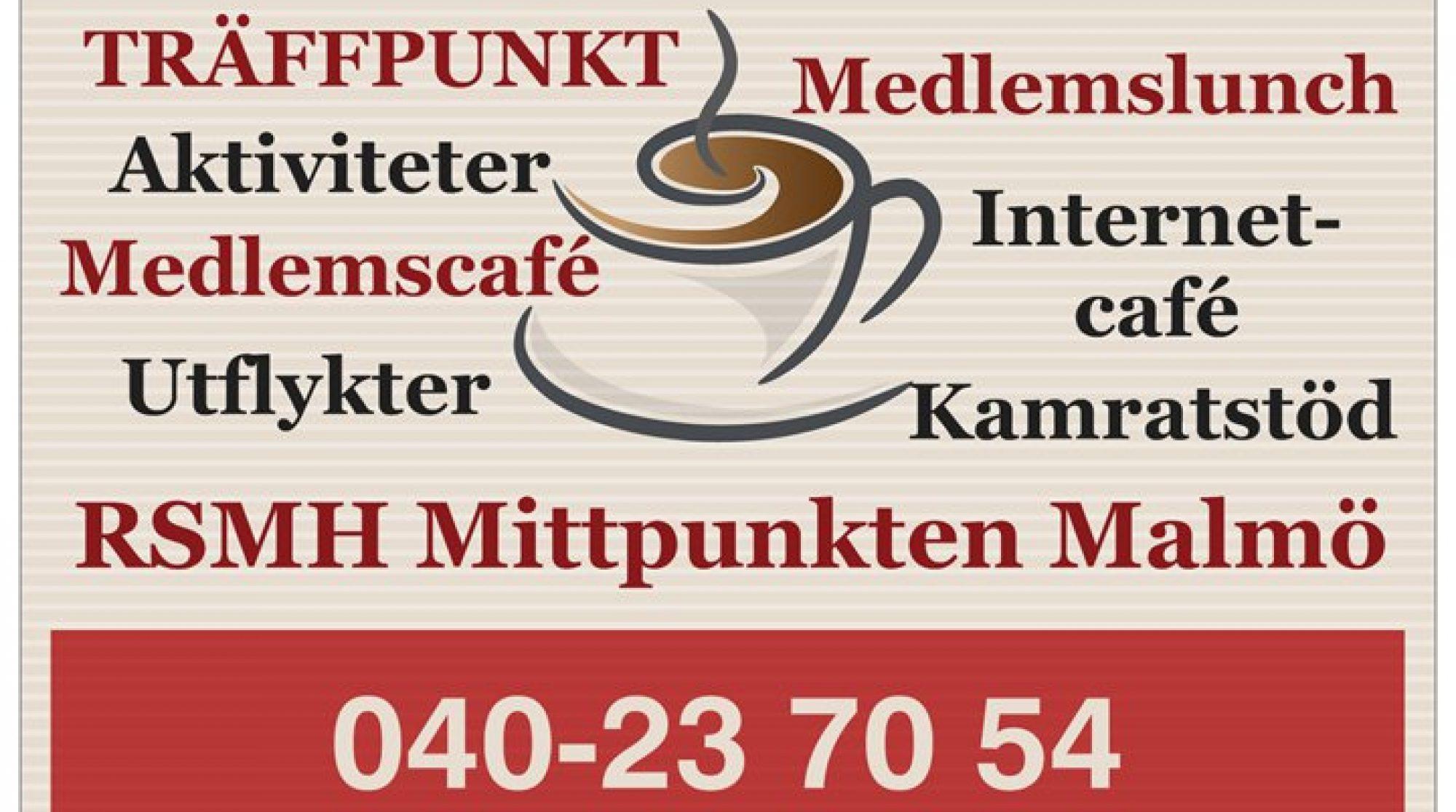Idunsgatan 75, Tel: 040-23 70 54 TRÄFFPUNKTEN - RSMH Mittpunkten Malmö