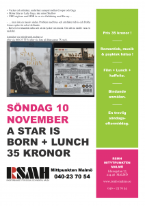 Söndag-10-november-Film-A-Star-Is-Born-Lunch-RSMH-Mittpunkten-Malmö